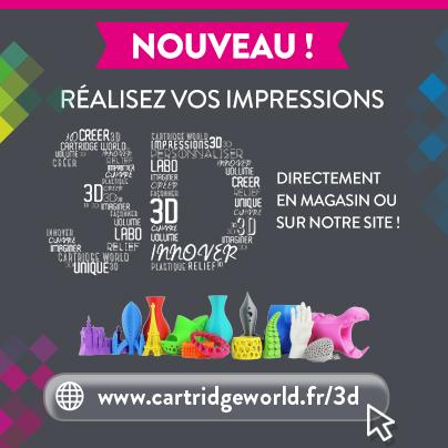Impression 3D - Cartridge World Beauvais